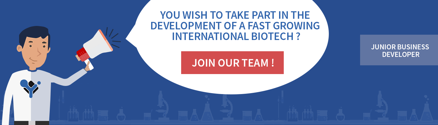 You wish to take part in the development of a fast growing international biotech ? Join our team ! We're looking for 3 Junior Business Developers
